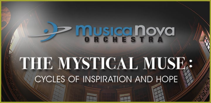 MusicaNova Orchestra: The Mystical Muse—Cycles of Inspiration and Hope Image